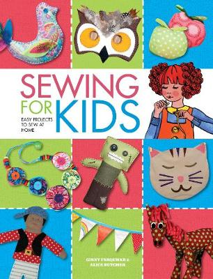 Sewing for Kids - Alice Butcher