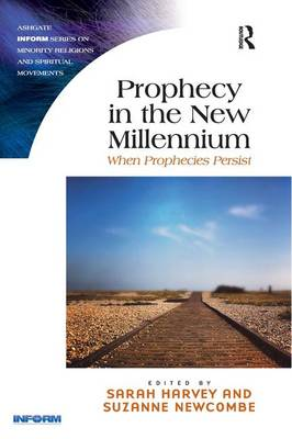 Prophecy in the New Millennium - Suzanne Newcombe