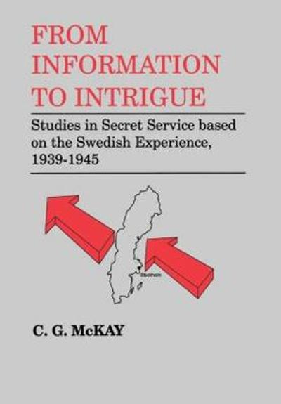 From Information to Intrigue - C. G. McKay