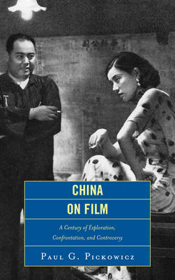 China on Film - Paul G. Pickowicz