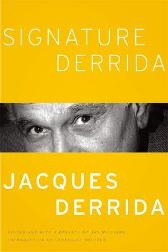 Signature Derrida - Jacques Derrida Jay Williams Jay Williams Francoise Meltzer