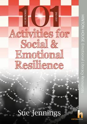 101 Activities for Social & Emotional Resilience - Sue Jennings