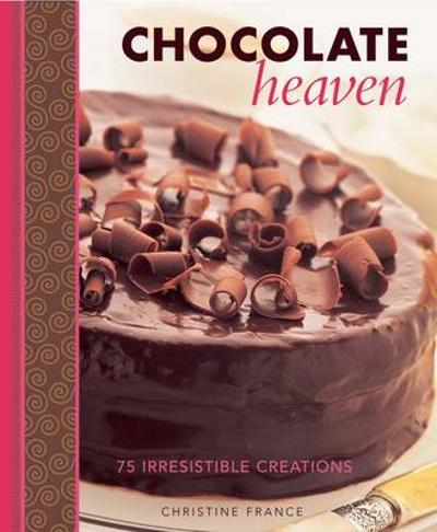 Chocolate Heaven - Christine France