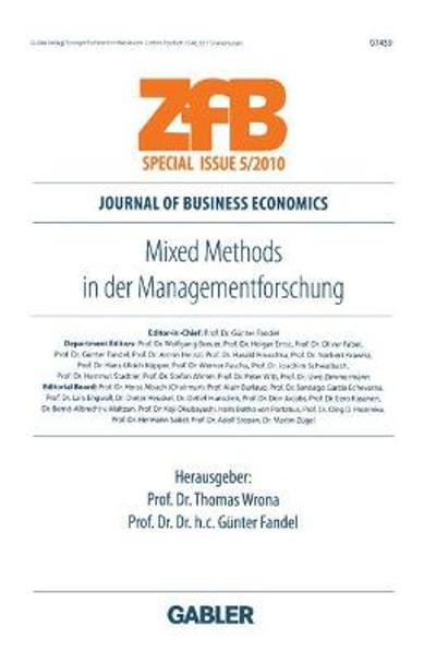 Mixed Methods in Der Managementforschung - Thomas Wrona