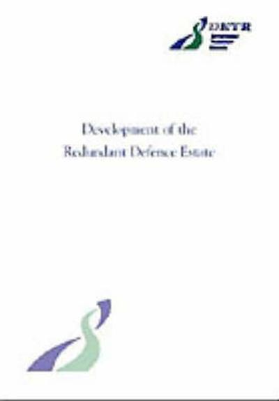 Development of the Redundant Defence Estate -