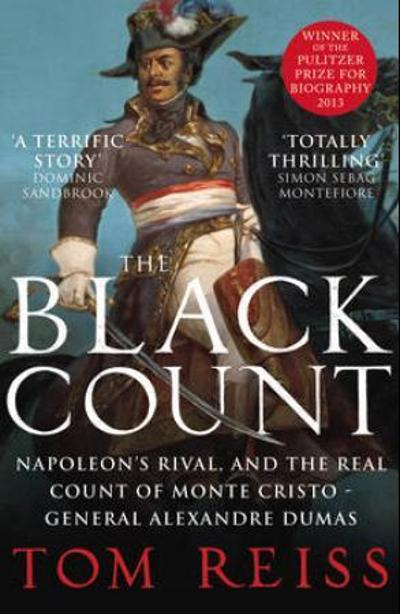 The black count - Tom Reiss