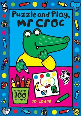 Puzzle and Play, Mr. Croc - Jo Lodge