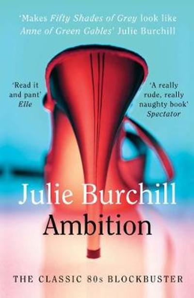 Ambition - Julie Burchill