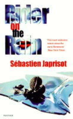 Rider on the Rain - Sebastien Japrisot