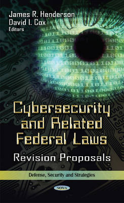 Cybersecurity and Related Federal Laws - Henderson, James R.