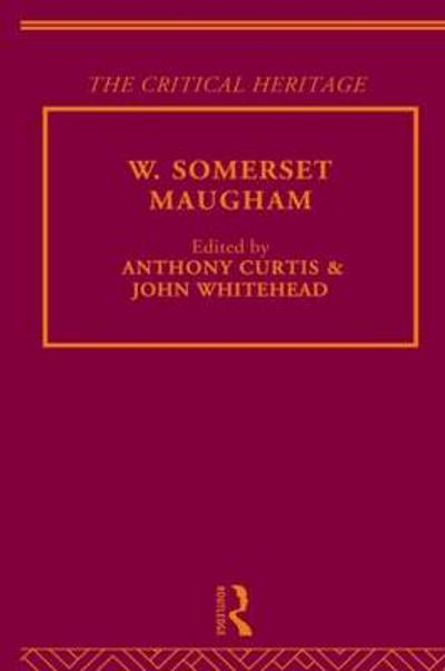W. Somerset Maugham - Anthony Curtis