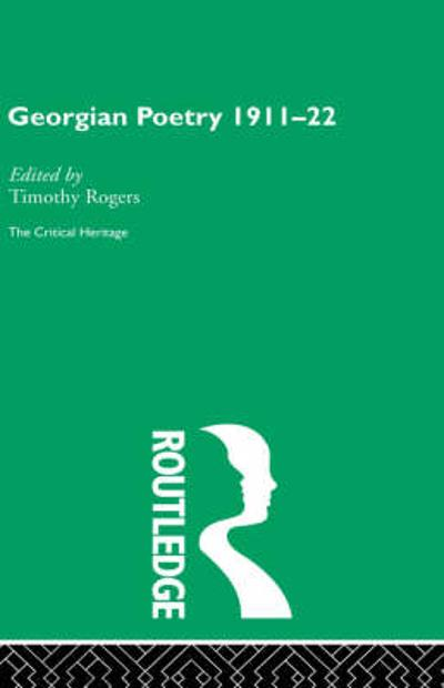 Georgian Poetry 1911-22 - Timothy Rogers