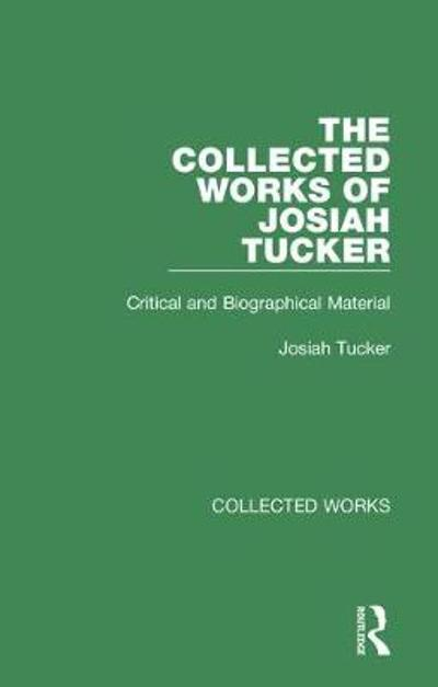 Collected Works of Josiah Tucker -