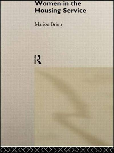 Women in the Housing Service - Marion Brion