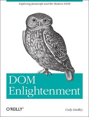 DOM Enlightenment - Cody Lindley