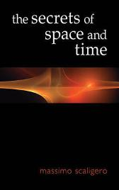 The Secrets of Space and Time - Massimo Scaligero Eric L. Bisbocci
