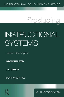 Producing Instructional Systems - A. J. Romiszowski