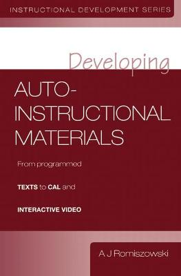 Developing Auto-instructional Materials - A. J. Romiszowski