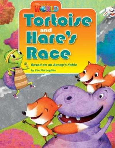 Our World Readers: Tortoise and Hare's Race - Zoe McLoughlin