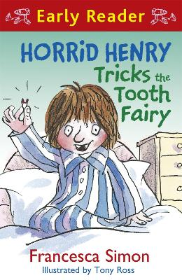 Horrid Henry Tricks the Tooth Fairy - Francesca Simon
