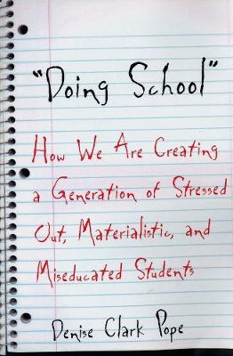 Doing School - Denise Clark Pope