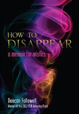 How to Disappear - Duncan Fallowell