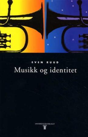 Musikk og identitet - Even Ruud