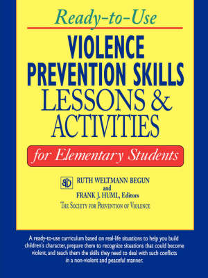 Ready-to-use Violence Prevention Skills - R.W. Begun