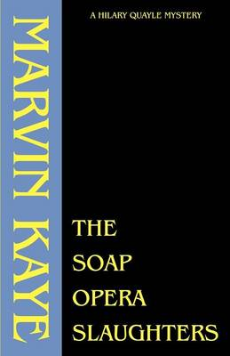 The Soap Opera Slaughters - Marvin Kaye