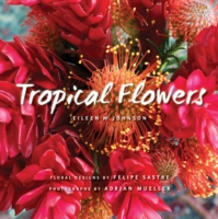 Tropical Flowers - Eileen Johnson