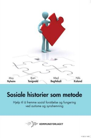 Sosiale historier som metode - May Nyheim