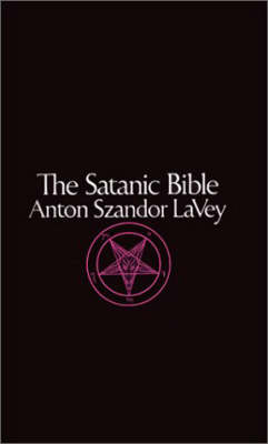 The Satanic Bible - Anton Szandor La Vey