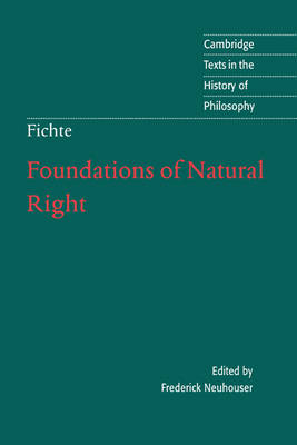 Foundations of Natural Right - J. G. Fichte