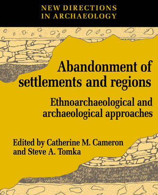 The Abandonment of Settlements and Regions - Catherine M. Cameron