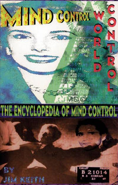 Mind Control, World Control - Jim Keith