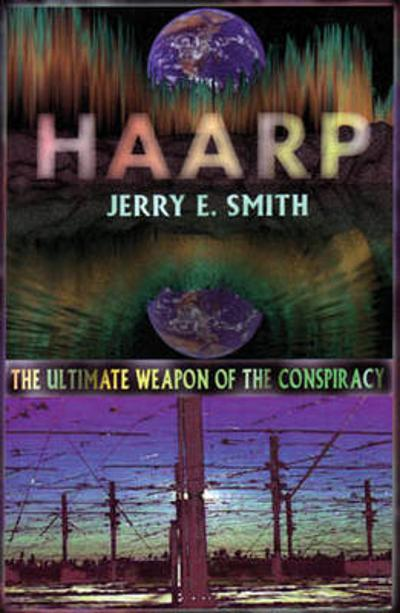 Haarp - Jerry E. Smith