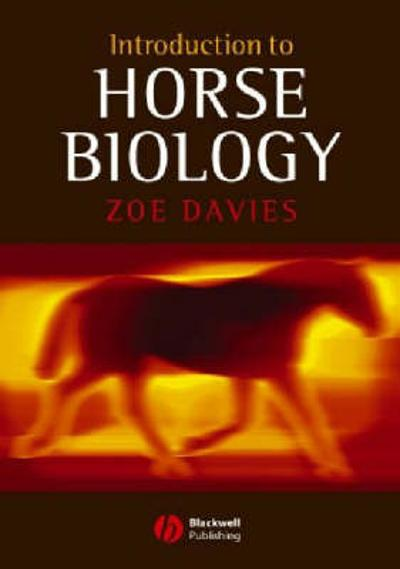 Introduction to Horse Biology - Zoe Davies