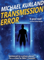 Transmission Error - Michael Kurland