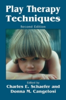 Play Therapy Techniques - Charles E. Schaefer