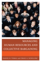 Managing Human Resources and Collective Bargaining - Daniel R. Tomal