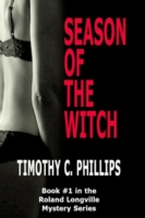 Season of the Witch - Phillips, Timothy C