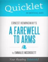 Quicklet on Ernest Hemingway's A Farewell to Arms - EmmaLee McCrickett