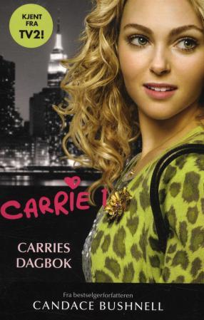 Carries dagbok - Candace Bushnell
