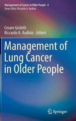 Management of Lung Cancers in Older People - Gridelli, Cesare