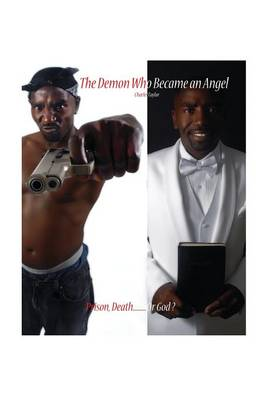 The Demon Who Became an Angel - Charles Taylor