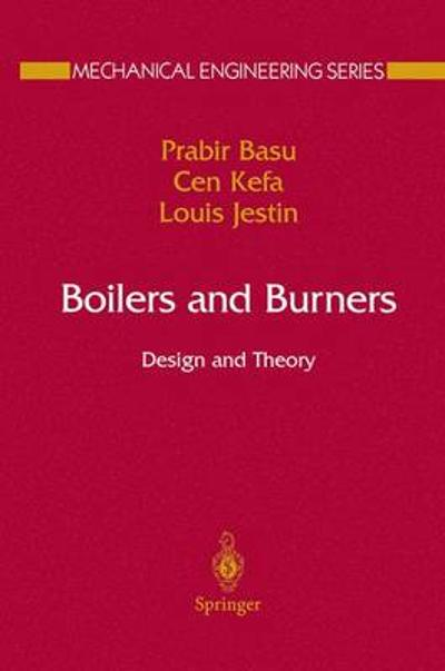Boilers and Burners - Prabir Basu