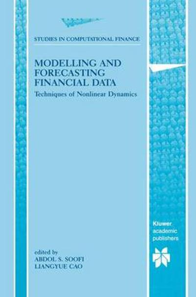 Modelling and Forecasting Financial Data - Abdol S. Soofi