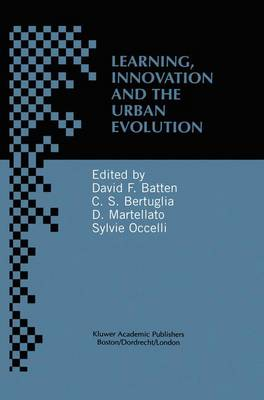 Learning, Innovation and Urban Evolution - David F. Batten