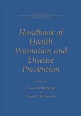 Handbook of Health Promotion and Disease Prevention - James M. Raczynski