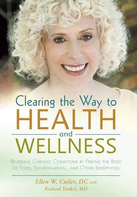 Clearing the Way to Health and Wellness - Cutler DC, Ellen